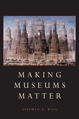 Making Museums Matter PDF