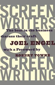 Screenwriters on Screen Writing Book