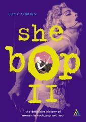 She Bop II: The Definitive History of Women in Rock, Pop and Soul