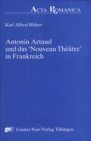 Antonin Artaud und das  nouveau th    tre  in Frankreich PDF