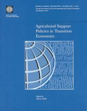 Agricultural Support Policies in Transition Economies: Volumes 23-470