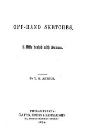 Off-hand Sketches: A Little Dashed with Humour