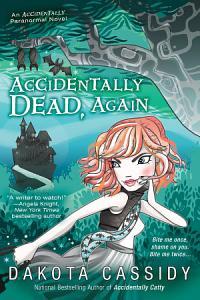 Accidentally Dead  Again Book
