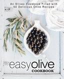 Easy Olive Cookbook