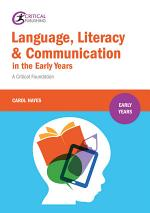 Language, Literacy and Communication in the Early Years: