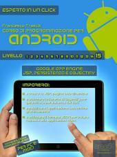 Corso di programmazione per Android. Livello 15 : Google App Engine: JSP, persistenza e Objectify