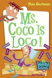 My Weird School #16: Ms. Coco Is Loco!
