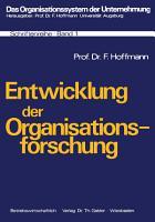 Entwicklung der Organisationsforschung PDF