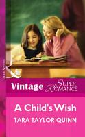A Child s Wish  Mills   Boon Vintage Superromance  PDF