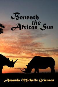 Beneath the African Sun Book