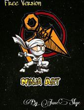 Ninja Art: (Free Version)