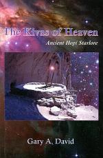 The Kivas of Heaven
