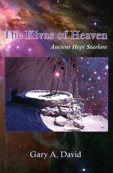 The Kivas Of Heaven Book PDF