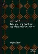 Transgressing Death in Japanese Popular Culture