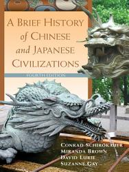 A Brief History of Chinese and Japanese Civilizations PDF