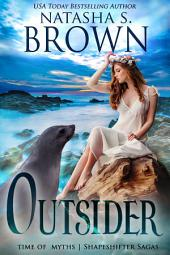 Outsider: Time of Myths: Shapeshifter Sagas