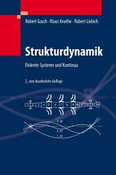 Strukturdynamik: Diskrete Systeme und Kontinua, Ausgabe 2