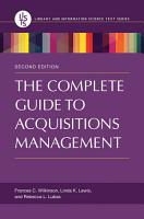 The Complete Guide to Acquisitions Management  2nd Edition PDF
