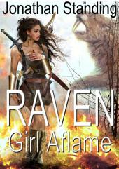 Raven: Girl Aflame