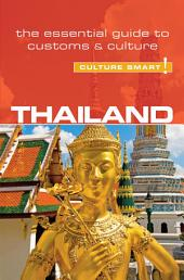 Thailand - Culture Smart!: The Essential Guide to Customs & Culture, Edition 2