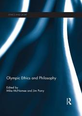 Olympic Ethics and Philosophy