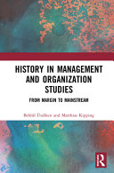 History in Management and Organization Studies