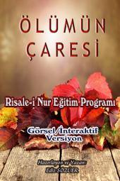 ÖLÜMÜN ÇARESİ: Risale-i Nur İzah Metinleri Küçük Kitaplar Serisi