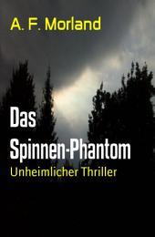 Das Spinnen-Phantom: Unheimlicher Thriller
