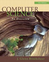 Computer Science: An Overview, Edition 11
