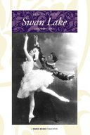 The Ballet Called Swan Lake