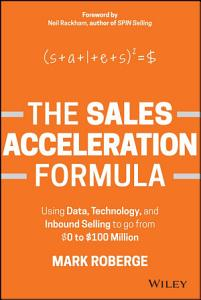 The Sales Acceleration Formula Book