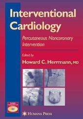 Interventional Cardiology: Percutaneous Noncoronary Intervention