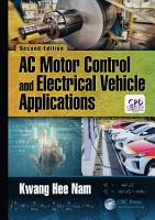 AC Motor Control and Electrical Vehicle Applications PDF