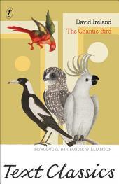 The Chantic Bird: Text Classics