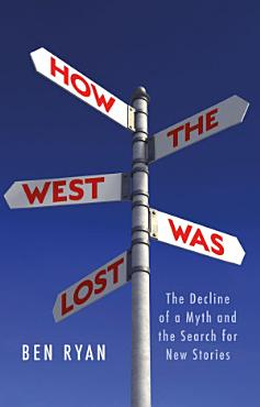 How the West Was Lost PDF