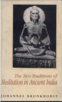 The Two Traditions of Meditation in Ancient India PDF