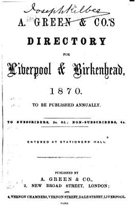 A  Green   Co  s Directory for Liverpool and Birkenhead PDF