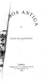 Lisboa antiga: i. O bairro alto de Lisboa. 1879
