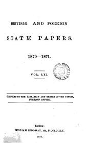 British and Foreign State Papers: Volume 61