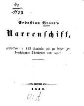 Sebastian Brants Narrenschiff: Geschildert in 113 Kapiteln die zu seiner Zeit herrschenden Thorheiten und Laster
