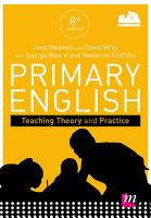 Primary English  Teaching Theory and Practice PDF