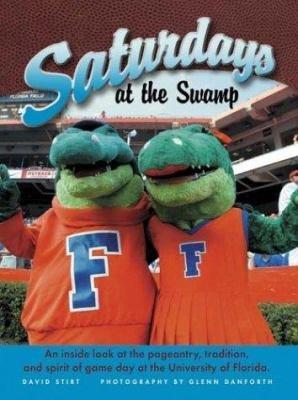 Florida Saturdays at the Swamp PDF