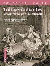 Tulipas radiantes: Una introducción a la escatología