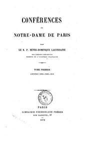 Oeuvres du R. P. Henri-Dominique Lacordaire: Conférences de Notre Dame de Paris. Tome 1, années 1835, 1836, 1843, Volume2