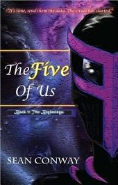 The Five Of Us: Book 1 The Beginnings