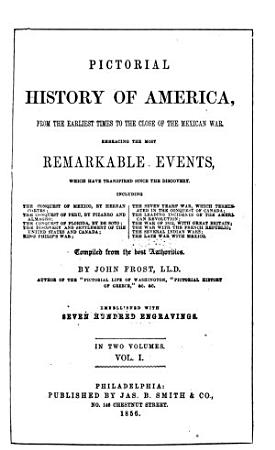 Pictorial History of America from the Earliest Times to the Close of the Mexican War PDF