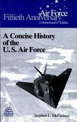 A Concise History of the U. S. Air Force