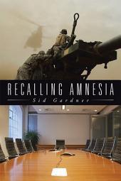 Recalling Amnesia