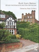Built from Below: British Architecture and the Vernacular
