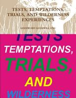 TESTS  TEMPTATIONS  TRIALS  AND WILDERNESS EXPERIENCES PDF